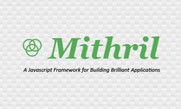Mithril: İstemci Taraflı Yeni Bir MVC Kütüphanesi