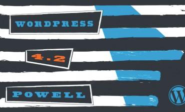 """WordPress 4.2 """"Powell"""" Yayımlandı"""