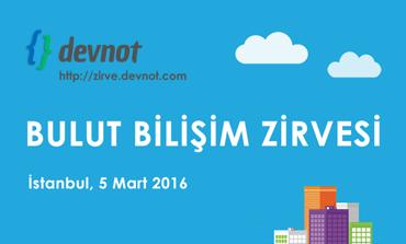 Bulut Bilişim Zirvesi 5 Mart'ta İstanbul'da