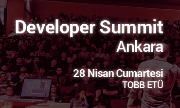 Developer Summit Ankara 28 Nisan'da
