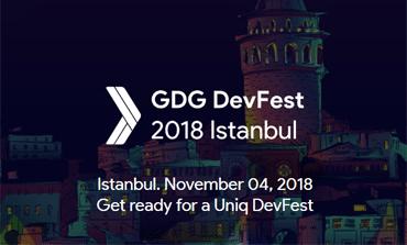 GDG DevFest İstanbul'18 için Hazır Mısınız?