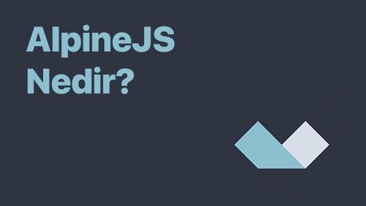 Alpine.js: Yeni Nesil jQuery Alternatifi