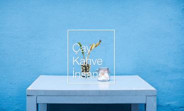 Çay, Kahve, İnsan: Girişimleri Tanıtan Girişim
