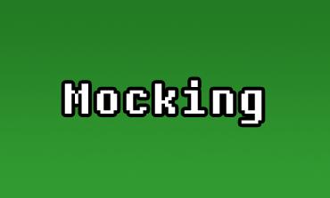 Mocking Nedir?