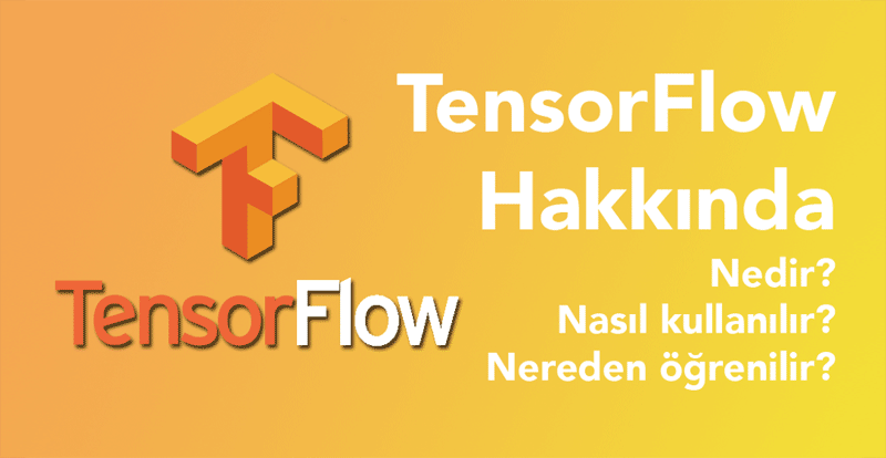 tensorflow-hakkinda