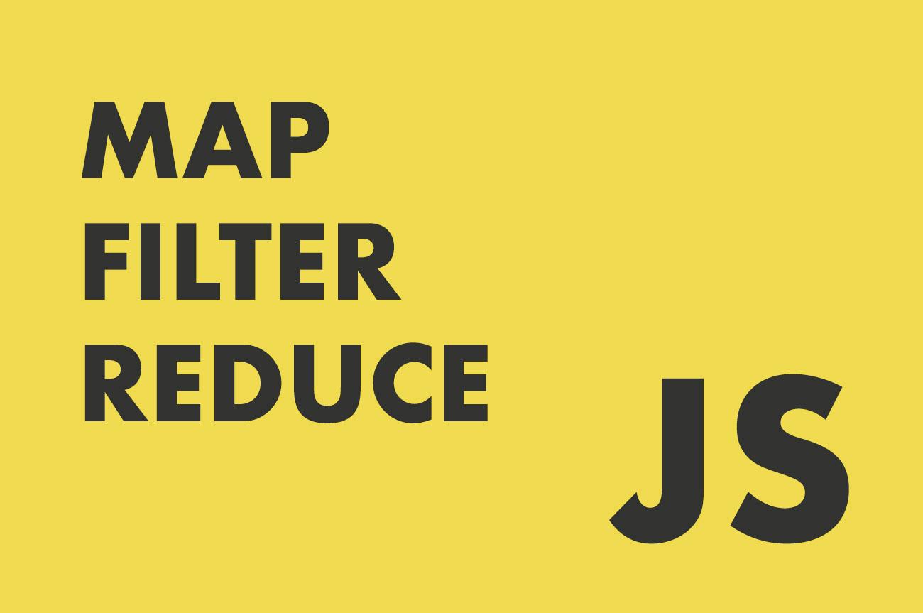 Map filter reduce