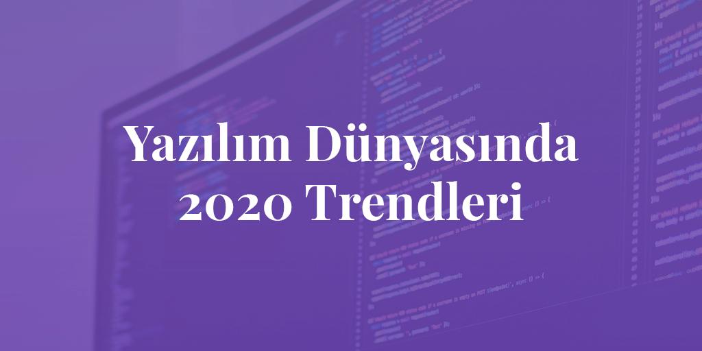 yazilim-trendler-2020-giris